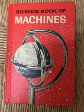 Science Book Of Machines 1963 Mid-century Broeck Hardcover EX Cond