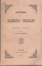 LETTERATURA LETTERE DI ILLUSTRI ITALIANI A MARIO PIERI 1863 LE MONNIER