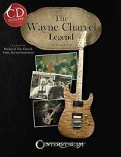 The Wayne Charvel Legend by Frank Green.