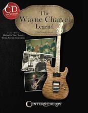 The Wayne Charvel Legend by Frank Green.