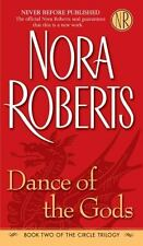 Circle Trilogy: Dance of the Gods 2 by Nora Roberts (2006, Paperback)