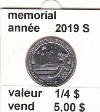 pieces de 1/4 $ memorial  2019 S