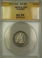 1875-S Silver Twenty Cent Piece 20c Coin ANACS AU-55 Details Cleaned