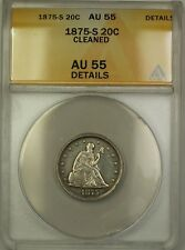 1875-S Silver Twenty Cent Piece 20c Coin ANACS AU-55 Details Cleaned