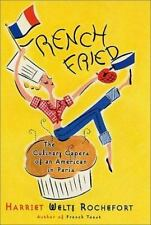 French Fried: The Culinary Capers Of An American In Paris-ExLibrary