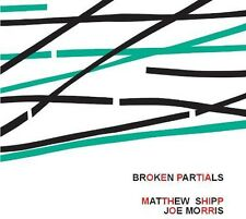 Matthew Shipp - Broken Partials with Joe Morris [New CD] Spain - Import