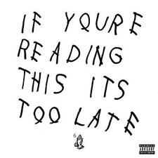 Drake - If You're Reading This It's Too Late (NEW CD)