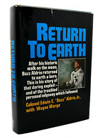 Edwin E Aldrin & Wayne Warga RETURN TO EARTH  1st Edition 1st Printing