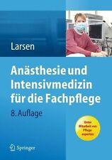 Anästhesie und Intensivmedizin für die Fachpflege, Reinhard Larsen , NEU/OVP