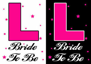 Bride To Be L Plate hen party iron on t-shirt transfers a5 a4