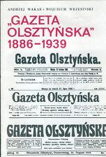 Wakar Gazeta Olsztynska 1886/1939 Polen Zeitung in Allenstein Ermland Ostpreußen