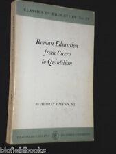 Roman Education from Cicero to Quintilian: Aubrey Gwynn