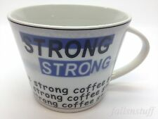 Strong, Strong Coffee Mug Espresso Cup Porcelain Italy Tognana