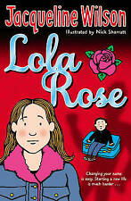 Lola Rose Jacqueline Wilson Brand New Book Fast Post 9780552556132