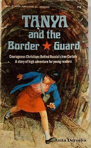 Tanya And The Border Guard by Anita Deyneka Used