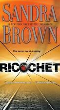 Ricochet by Sandra Brown (2007, Paperback)