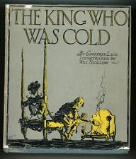 The King Who Was Cold  by Geoffrey  Lang  First Edition illustrated by Will Nick