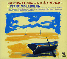 PALMYRA & LEVITA with JOAN DONATO  here's that rainy bossa nova