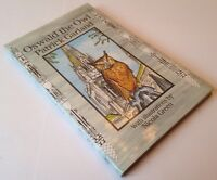 Oswald The Owl, Autographed By The Author Patrick Garland, Illustrated HB Book