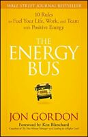 The Energy Bus_ 10 Rules to Fuel Your Life and Work PDF - ⚡Get it in FEW mins⚡📥