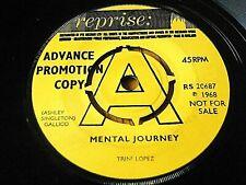 "TRINI LOPEZ - MENTAL JOURNEY  7"" VINYL PROMO"