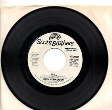 JOHN SCHNEIDER disco 45 g. MADE in USA 1981 PROMO Still LIONEL RITCHIE