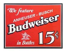"""Vintage Antique Style Budweiser 15 Cent Bud Beer Tin Sign Retro Bar 16"""" X 12.5"""""""