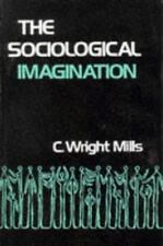 The Sociological Imagination (Galaxy Books), the late C. Wright Mills, Good Book