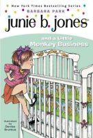 Junie B. Jones and a Little Monkey Business, Johnston, John Ed.,Park, Barbara ,