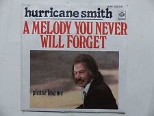 HURRICANE SMITH A melody you never will forget 45 py 140218