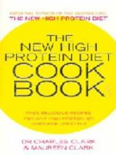 The New High Protein Diet Cookbook: Fast, Delicious Recipes for Any High-Protein