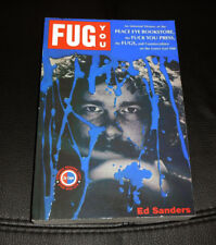 FUG YOU by ED SANDERS History Peace Eye Bookstore Fuck You Press '60s 2011 ARC
