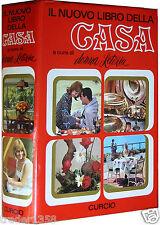 Il nuovo libro della casa di DONNA LETIZIA CURCIO 1973