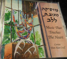 CANTOR DON ALAN CROLL  Musica Noga-at laLev:  Music That Touches the Heart