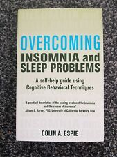 Overcoming Insomnia and Sleep Problems - Colin A. Espie (Paperback, 2010 ed.)
