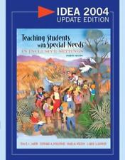 Teaching Students with Special Needs in Inclusive Settings, IDEA 2004 Update