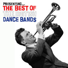Presenting -The Best Of The British Dance Bands CD