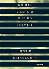 No Hay Silencio Que No Termine / Even Silence Has an End (Spanish Edition), Beta