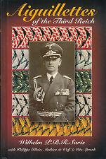 Aiguillettes of the Third Reich Willhelm P B R Saris Signed WWII Photo German