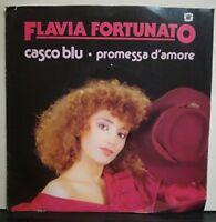FLAVIA FORTUNATO - CASCO BLU - PROMESSA D'AMORE - 45 GIRI VINILE NUOVO 1983