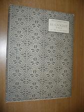 RICAMO BIBLIOTHEQUE D.M.C. LE CROCHET 1a SERIE TH. DE DILLMONT PRIMI ANNI 1900