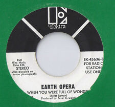 EARTH OPERA American Eagle Tragedy 45 RECORD DJ PROMO PSYCH ACID