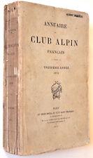 ANNUAIRE DU CLUB ALPIN FRANCAIS - n° 3, 1876. Revue La Montagne