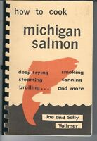 NK-050 How to Cook Michigan Salmon, Joe and Sally Vollmer, 1983 Cookbook