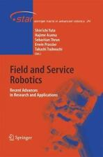 Springer Tracts in Advanced Robotics: Field and Service Robotics : Recent...