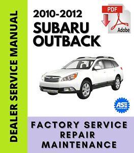 Subaru Outback 2010 2011 2012 Factory Service Repair Workshop Manual + Wiring