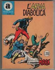 IL COMANDANTE MARK originale COLLANA ARALDO N.33 L' ARMA DIABOLICA 1969