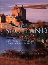 Heritage of Scotland: A History of Scotland & Its People
