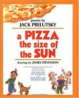 A Pizza the Size of the Sun by Jack Prelutsky