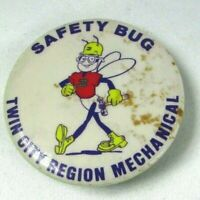 Vintage Twin City Region Mechanical SAFETY BUG Pin Back Button Anthropomorphic